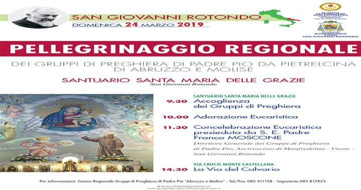 """PELLEGRINAGGIO REGIONALE """"Dei Gruppi di Preghiera di Padre Pio da Pietrelcina di Abruzzo e Molise"""""""